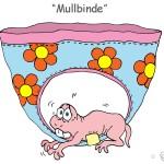 Mullbinde - ein Mull in der Unterhose